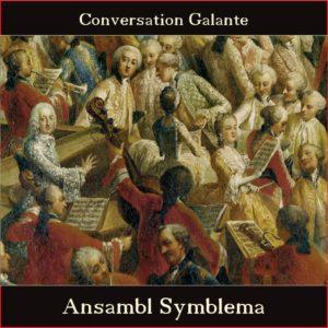 Ansamble Symblema: Conversation Galante