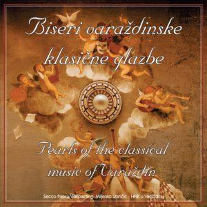 Biseri varaždinske klasične glazbe