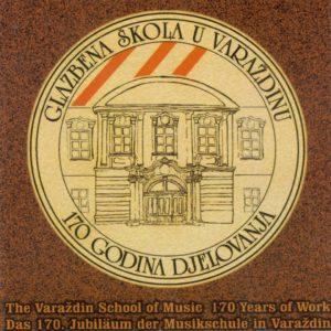 Glazbena škola u Varaždinu – 170 godina djelovanja