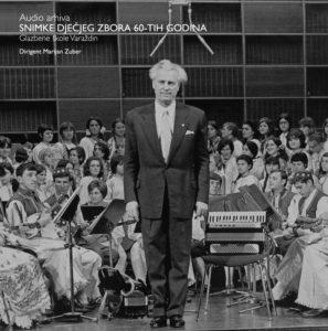 Marijan Zuber – Snimke dječjeg zbora 60-ih godina Glazbene škole Varaždin